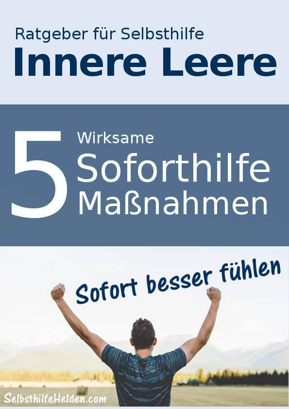 Innere Leere - 5 Soforthilfe-Maßnahmen.